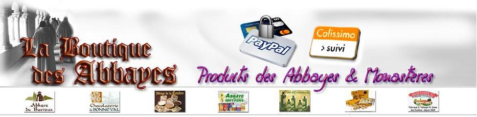 La Boutique des Abbayes - Artisanat et Produits monastiques