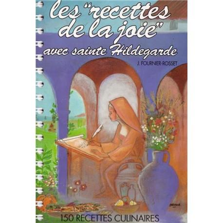 Recettes de la Joie avec Sainte Hildegarde